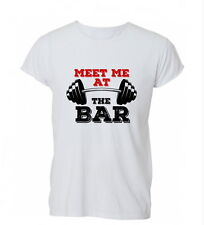 Meet Me At The Bar bench Gym Workout Funny Womens Mens TShirt Tee