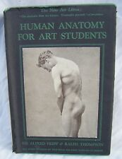 Human Anatomy for Art Students by Sir Alfred Fripp & Ralph Thompson - 1920's