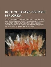 Golf Clubs and Courses in Florida: Golf Clubs and Courses in Flagler County, Flo