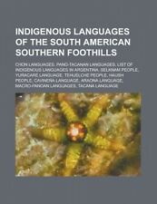 Indigenous Languages of the South American Southern Foothills: List of Indigenou