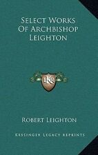 Select Works of Archbishop Leighton by Robert Leighton