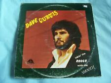 DAVE CURTIS Takin the Rough with the Smooth LP signed