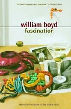 Fascination: Stories by William Boyd