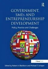 Government, SMEs and Entrepreneurship Development: Policy, Practice and Challeng