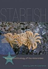 Starfish: Biology and Ecology of the Asteroidea by John M. Lawrence