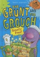 Beastly Feast! (Grunt and the Grouch) by Tracey Corderoy