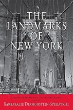 The Landmarks of New York: An Illustrated Record of the City's Historic Building
