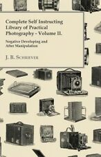 Complete Self Instructing Library of Practical Photography Volume II - Negative