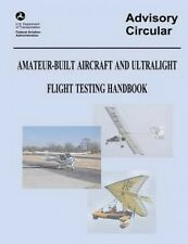 Amateur-Built Aircraft and Ultralight Flight Testing Handbook (Advisory Circular
