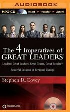 The 4 Imperatives of Great Leaders: Leaders: Great Leaders, Great Teams, Great R
