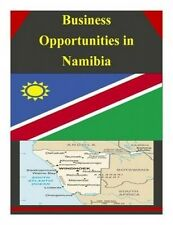 Business Opportunities in Namibia by U S Department of Commerce