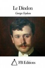 Le Dindon [FRE] by Georges Feydeau
