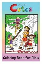 Coloring Book for Girls: Girls Coloring Book (Coloring Books, Kids Coloring Book