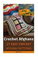 Crochet Afghans: 27 Easy Crochet Afghan Patterns: (Crochet Patterns, Crochet Boo