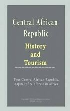 Central African Republic History and Tourism: Tour Central African Republic, Cap