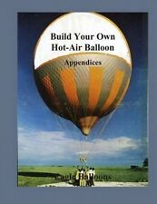 Build Your Own Hot-Air Balloon: Appendices by Eagle Balloons
