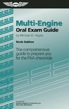 Multi-Engine Oral Exam Guide: The Comprehensive Guide to Prepare You for the FAA
