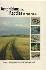 Amphibians and Reptiles of Nebraska by Royce E. Ballinger