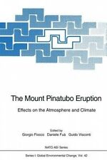The Mount Pinatubo Eruption: Effects on the Atmosphere and Climate (NATO Asi Ser
