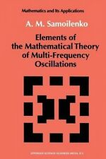 Elements of the Mathematical Theory of Multi-Frequency Oscillations by Anatolii