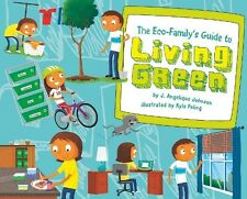The Eco-Family's Guide to Living Green (Point It Out! Tips for Green Living). Fr