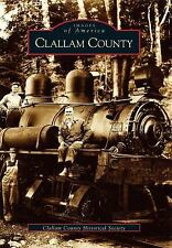 Clallam County (Washington) by the Clallam County Historical Society (2003)