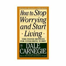 How to Stop Worrying and Start Living by Dale Carnegie (1990, Paperback, Revise…