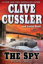 An Isaac Bell Adventure: The Spy 3 by Justin Scott and Clive Cussler (2010, Har…