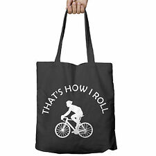 Thats how i Roll Bicycle Tote Bag Shopper Gift Bike BMW Mountain Geek shirt 502