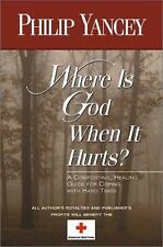 Where Is God When It Hurts? by Philip Yancey (2001, Paperback)