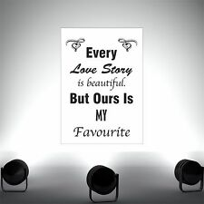 Every Love Story - poster print wall art