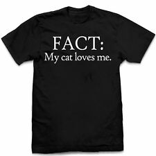 Vice51 Fact: My Cat Loves Me Funny Pet Cat Humor Black Cotton T-Shirt