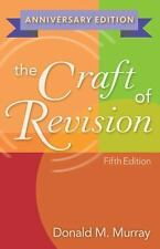 The Craft of Revision, Anniversary Edition INSTRUCTORS EDITION