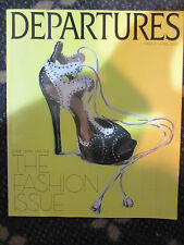 DEPARTURES MAGAZINE The Fashion Issue 2010 March / April