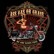 Ass Gas Or Grass No One Rides Free Motorcycle Biker Pin Up Girl T-Shirt Tee