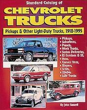 Standard Catalog of Chevrolet Trucks: Pickups and Other Light-Duty Trucks, 1918