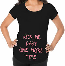 Kick Me Baby One More Time Pregnancy Announcement Maternity T shirt Funny