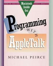 Programming with AppleTalk (Macintosh Inside Out) by Peirce, Michael