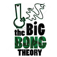 The Big Bong Theory Marijuana Weed Pot Leaf 420 Kush Chronic Funny T-Shirt Tee