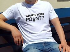 WHAT IS YOUR POINT rude T-shirt funny offensive adult Tee - high quality print