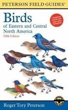 Peterson Field Guides: A Field Guide to the Birds of Eastern and Central...