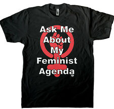 Ask Me About My Feminist Agenda Men's T-shirt