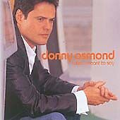 Donny Osmond - What I Meant To Say CD