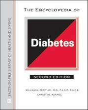 The Encyclopedia of Diabetes (Facts on File Library of Health and Living)