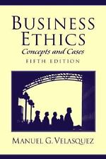 Business Ethics: Concepts and Cases (5th Edition)