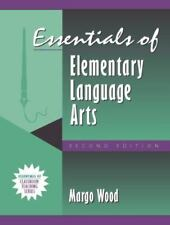 Essentials of Elementary Language Arts, (Part of the Essentials of Classroom