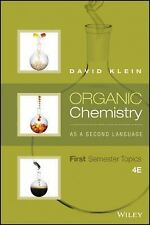 Organic Chemistry As a Second Language: First Semester Topics David Klein 4th