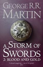 A Storm of Swords: Part 2 Blood and Gold: Part two by George R. R. Martin...