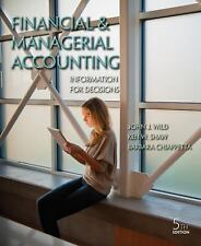 Financial and Managerial Accounting : Information for Decisions by Barbara Chiap