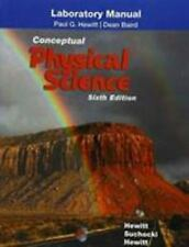 Laboratory Manual for Conceptual Physical Science by Leslie A. Hewitt, Paul...